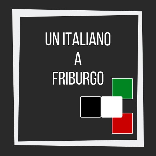 Un italiano a Friburgo